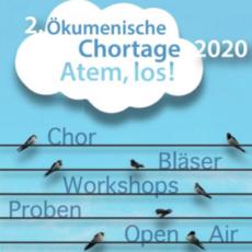 Hinweis zu den Ökumenischen Chortagen 2020